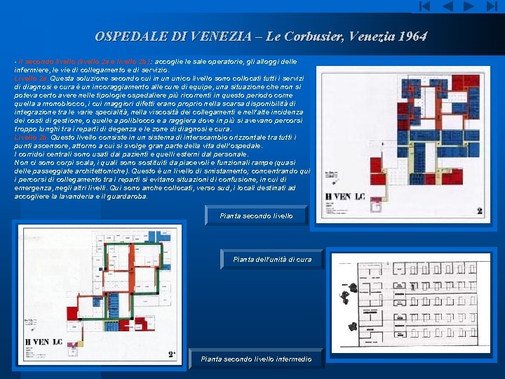 OSPEDALE DI VENEZIA – Le Corbusier, Venezia 1964 - il secondo livello (livello 2