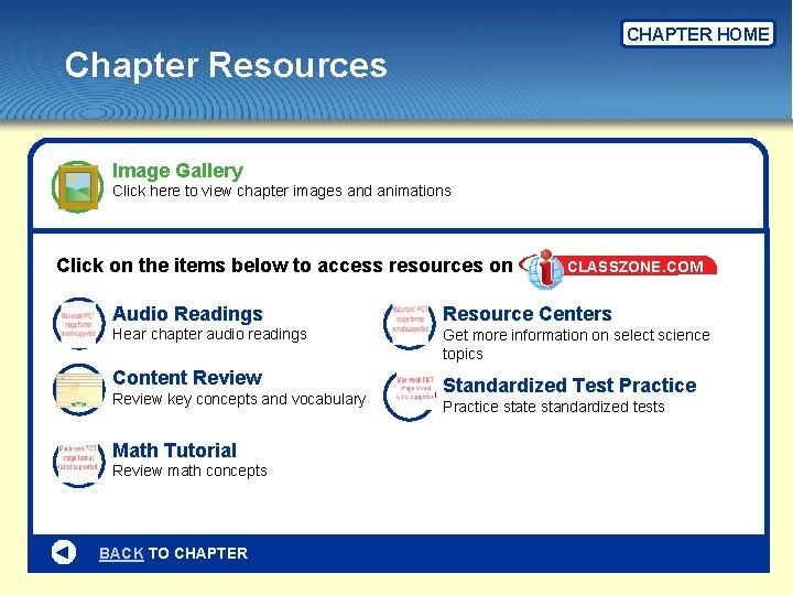CHAPTER HOME Chapter Resources Image Gallery Click here to view chapter images and animations