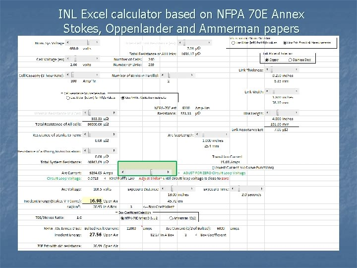 INL Excel calculator based on NFPA 70 E Annex Stokes, Oppenlander and Ammerman papers