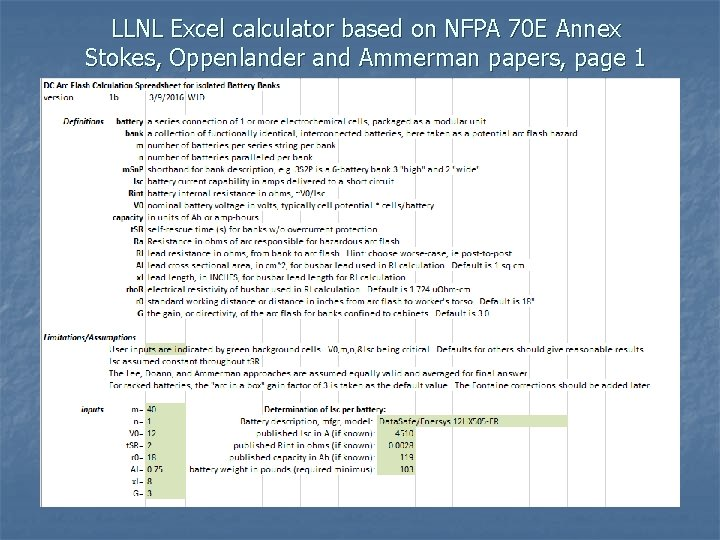 LLNL Excel calculator based on NFPA 70 E Annex Stokes, Oppenlander and Ammerman papers,
