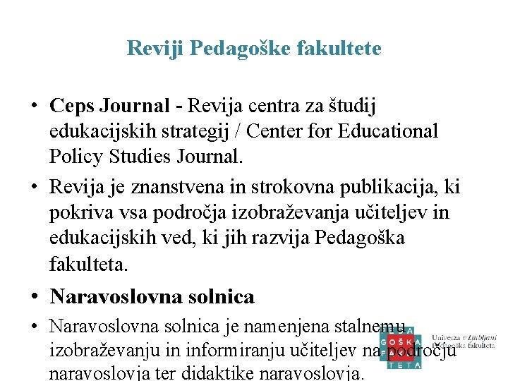 Reviji Pedagoške fakultete • Ceps Journal - Revija centra za študij edukacijskih strategij /