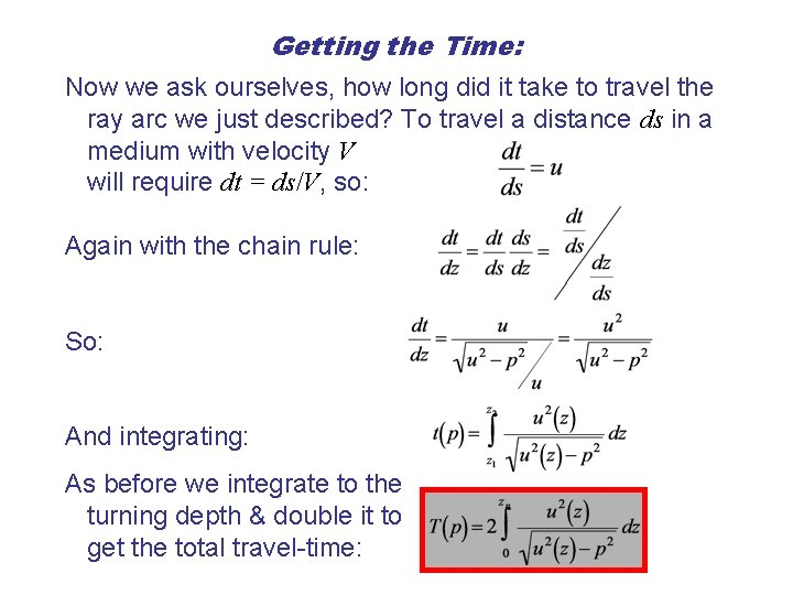 Getting the Time: Now we ask ourselves, how long did it take to travel