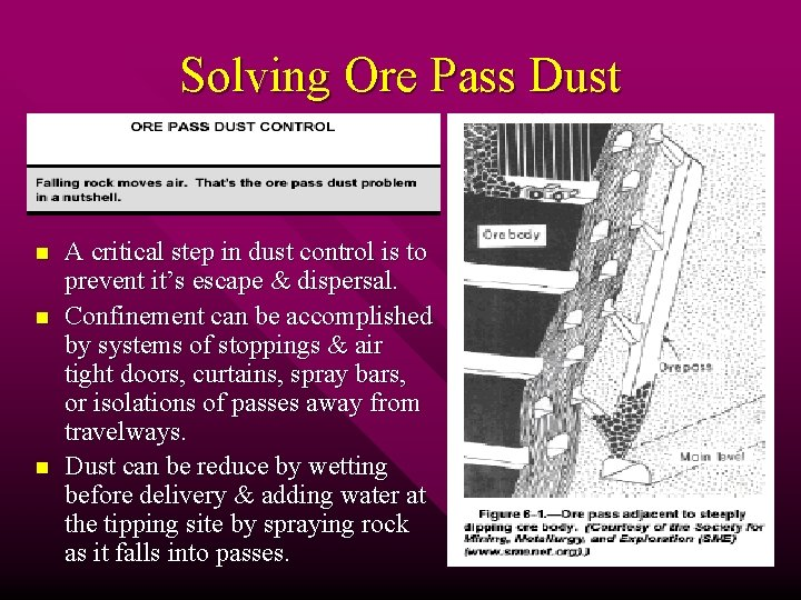 Solving Ore Pass Dust n n n A critical step in dust control is