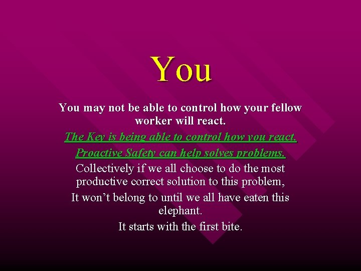 You may not be able to control how your fellow worker will react. The