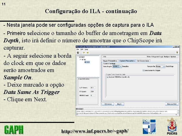 11 Configuração do ILA - continuação - Nesta janela pode ser configuradas opções de