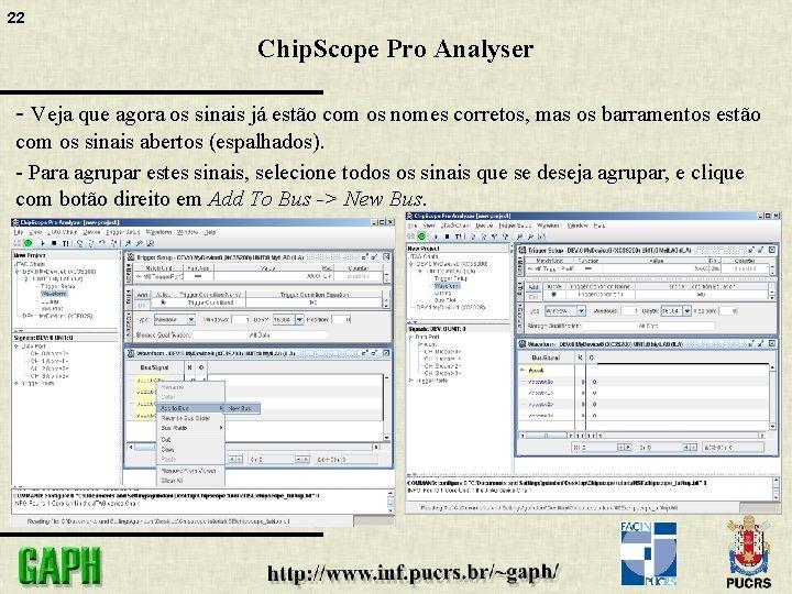 22 Chip. Scope Pro Analyser - Veja que agora os sinais já estão com