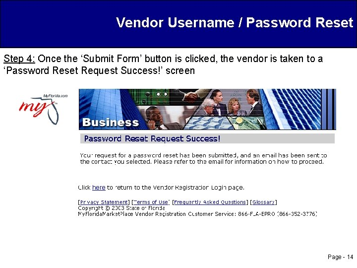 Vendor Username / Password Reset Step 4: Once the 'Submit Form' button is clicked,