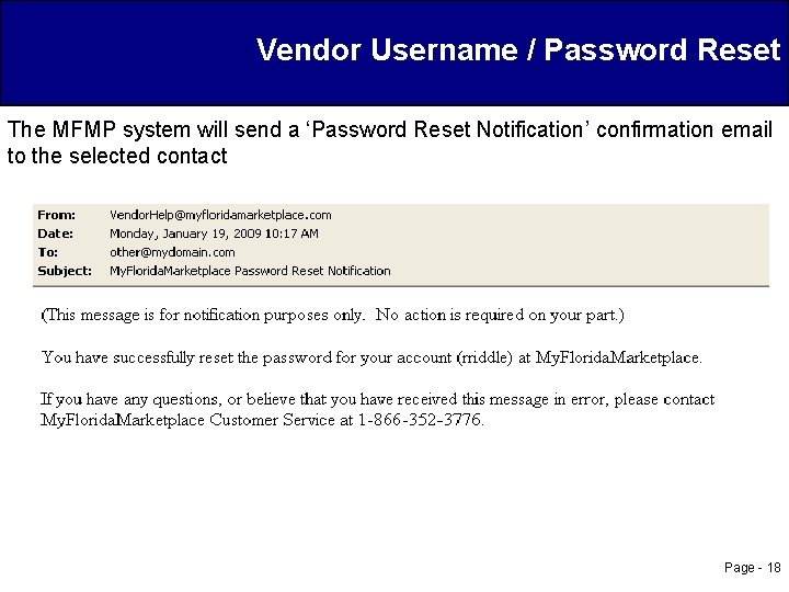 Vendor Username / Password Reset The MFMP system will send a 'Password Reset Notification'
