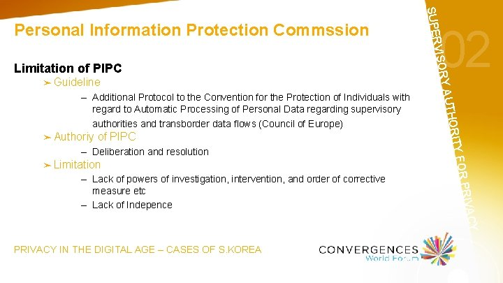 of PIPC – Deliberation and resolution ➤ Limitation PRIVACY IN THE DIGITAL AGE –