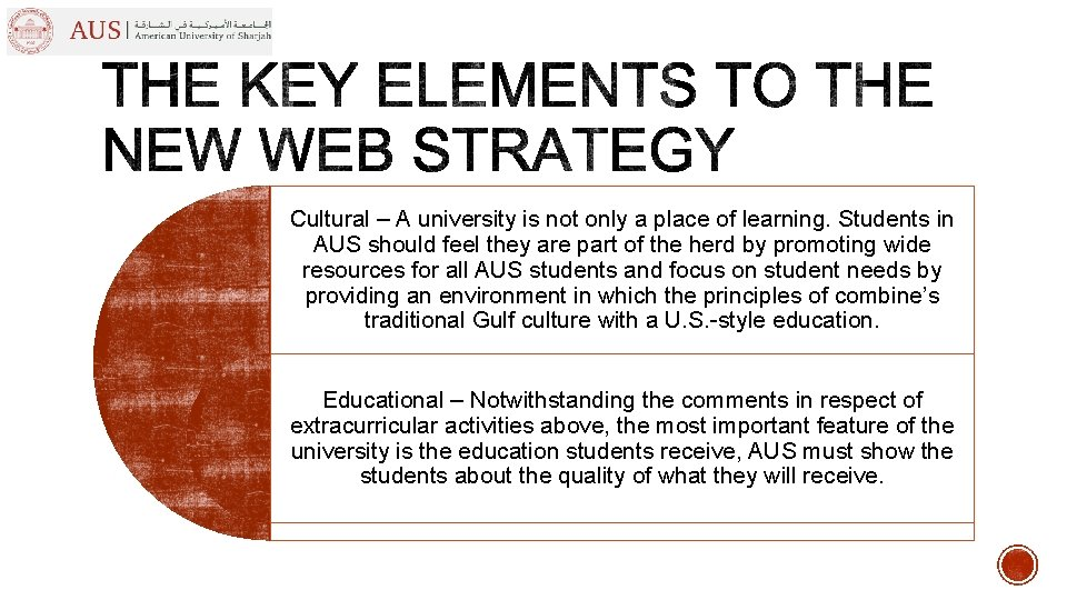 Cultural – A university is not only a place of learning. Students in AUS