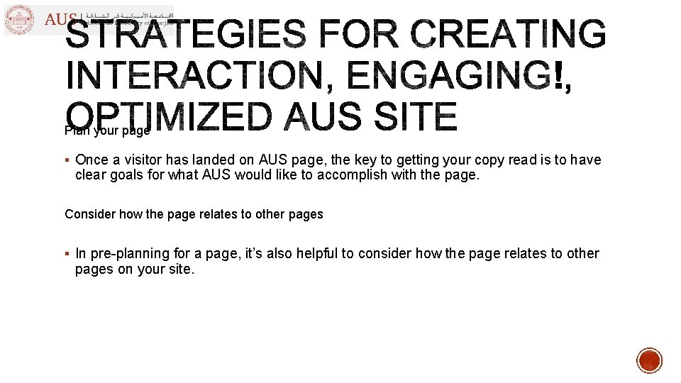 Plan your page § Once a visitor has landed on AUS page, the key