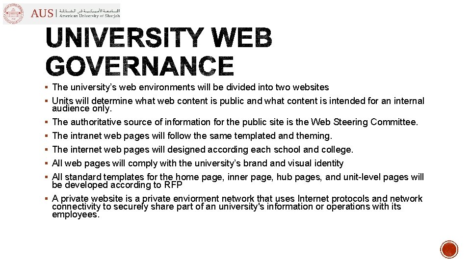 § The university's web environments will be divided into two websites § Units will