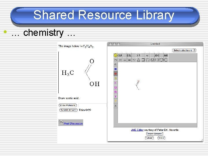 Shared Resource Library • … chemistry …