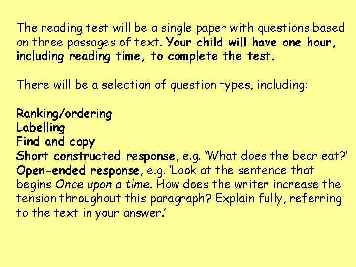 The reading test will be a single paper with questions based on three passages