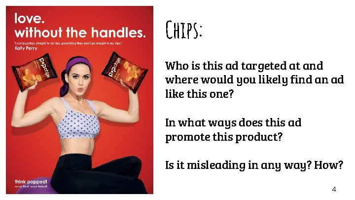 Chips: Who is this ad targeted at and where would you likely find an