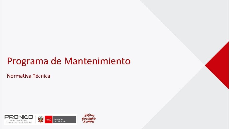 Programa de Mantenimiento Normativa Técnica