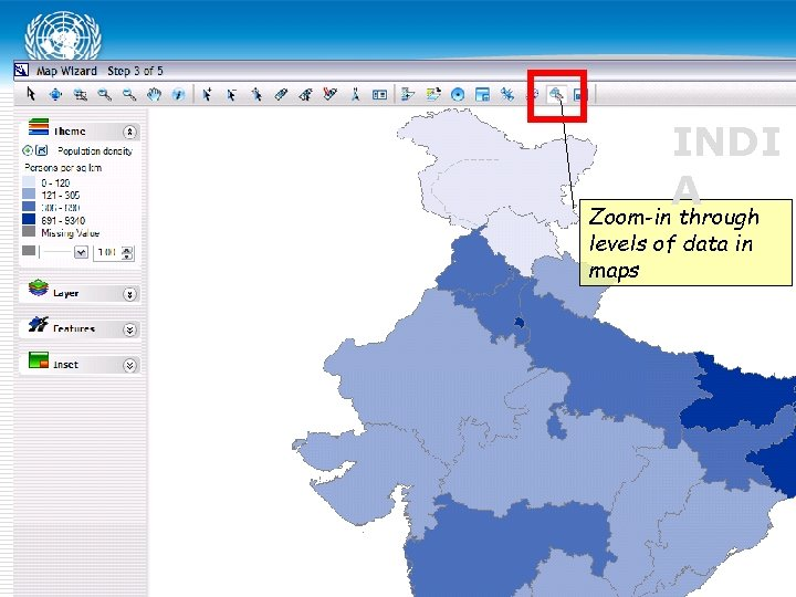 INDI A Zoom-in through levels of data in maps