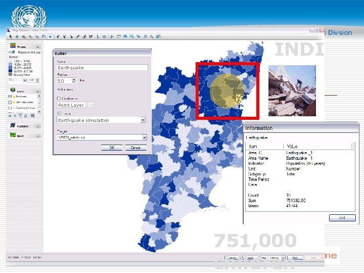 Earthquake 50 INDI A Point Layer Earthquake simulation 751, 000 children