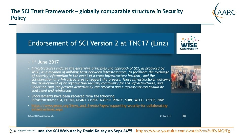 The SCI Trust Framework – globally comparable structure in Security Policy http: //aarc-project. eu
