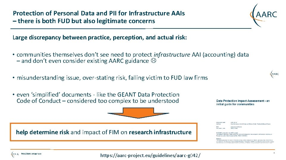 Protection of Personal Data and PII for Infrastructure AAIs – there is both FUD