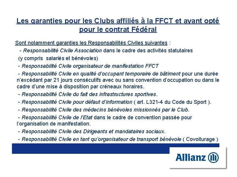 Les garanties pour les Clubs affiliés à la FFCT et ayant opté pour le