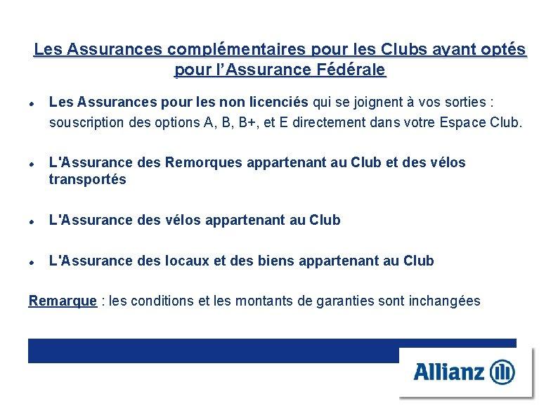 Les Assurances complémentaires pour les Clubs ayant optés pour l'Assurance Fédérale Les Assurances pour
