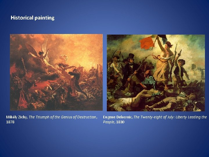 Historical painting Mihály Zichy, The Triumph of the Genius of Destruction, 1878 Eugene Delacroix,