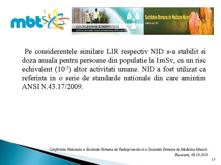 Pe considerentele similare LIR respectiv NID s-a stabilit si doza anuala pentru persoane din