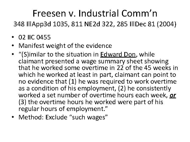 Freesen v. Industrial Comm'n 348 Ill. App 3 d 1035, 811 NE 2 d