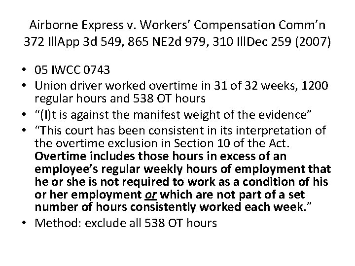 Airborne Express v. Workers' Compensation Comm'n 372 Ill. App 3 d 549, 865 NE