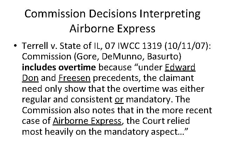 Commission Decisions Interpreting Airborne Express • Terrell v. State of IL, 07 IWCC 1319