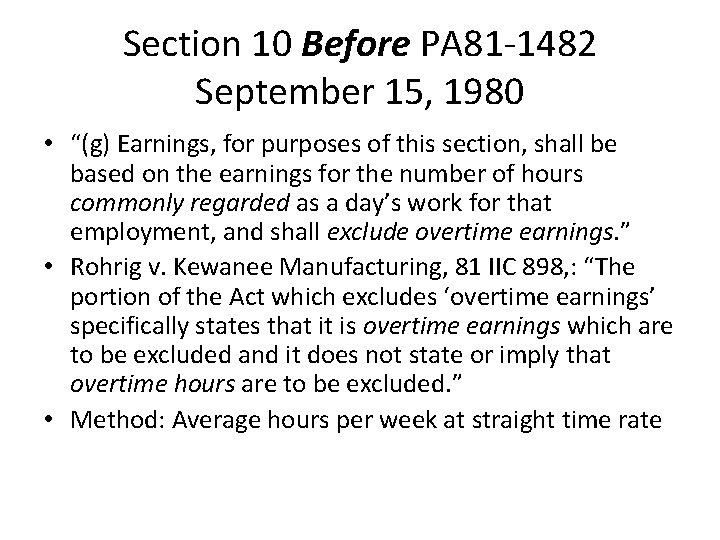 "Section 10 Before PA 81 -1482 September 15, 1980 • ""(g) Earnings, for purposes"