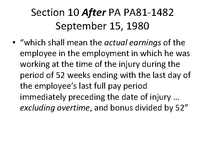 """Section 10 After PA PA 81 -1482 September 15, 1980 • """"which shall mean"""