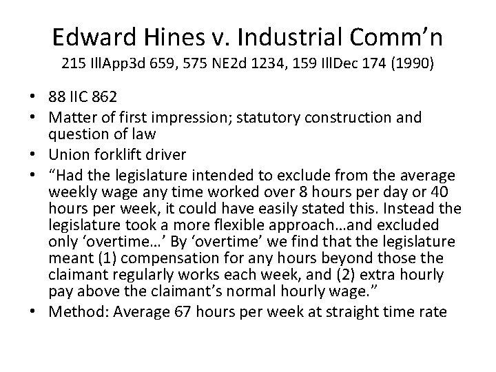 Edward Hines v. Industrial Comm'n 215 Ill. App 3 d 659, 575 NE 2