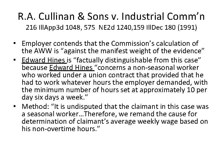 R. A. Cullinan & Sons v. Industrial Comm'n 216 Ill. App 3 d 1048,