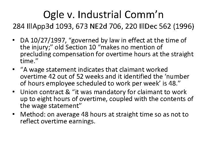 Ogle v. Industrial Comm'n 284 Ill. App 3 d 1093, 673 NE 2 d