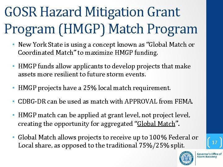 GOSR Hazard Mitigation Grant Program (HMGP) Match Program • New York State is using