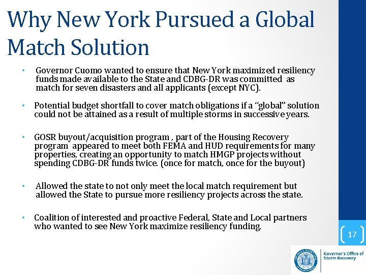 Why New York Pursued a Global Match Solution • Governor Cuomo wanted to ensure