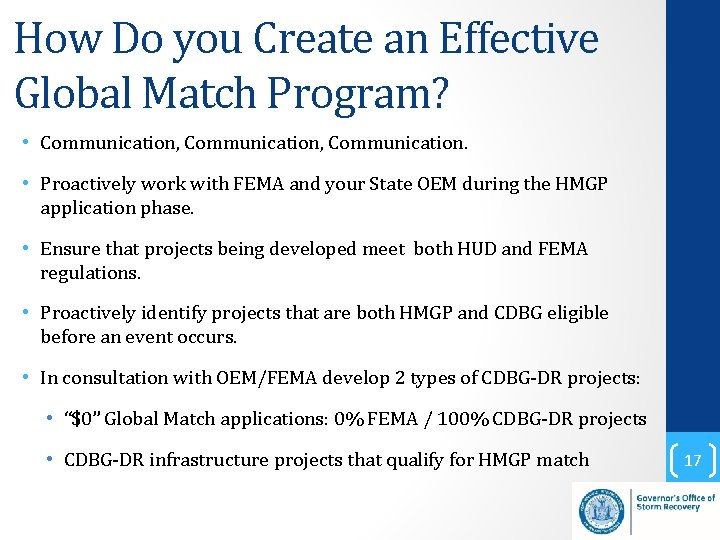 How Do you Create an Effective Global Match Program? • Communication, Communication. • Proactively