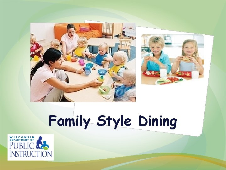 Family Style Dining