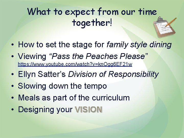 What to expect from our time together! • How to set the stage for