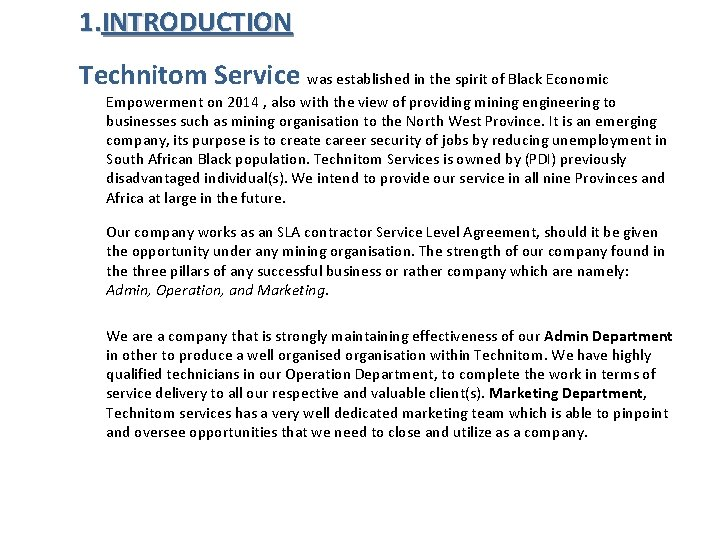 1. INTRODUCTION Technitom Service was established in the spirit of Black Economic Empowerment on