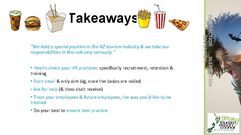 """""""We hold a special position in the NZ tourism industry & we take our"""