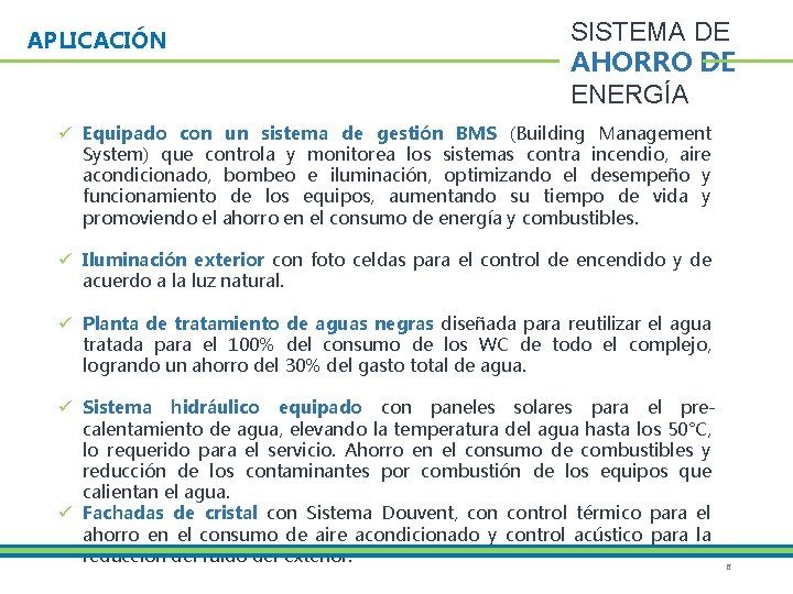 APLICACIÓN SISTEMA DE AHORRO DE ENERGÍA ü Equipado con un sistema de gestión BMS