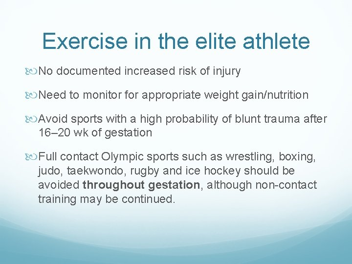 Exercise in the elite athlete No documented increased risk of injury Need to monitor