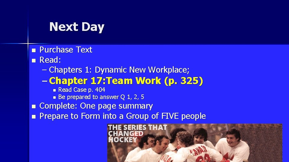 Next Day n n Purchase Text Read: – Chapters 1: Dynamic New Workplace; –