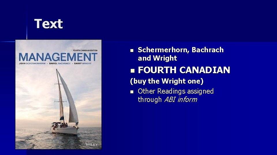 Text n n Schermerhorn, Bachrach and Wright FOURTH CANADIAN (buy the Wright one) n