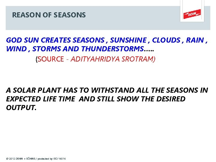 REASON OF SEASONS GOD SUN CREATES SEASONS , SUNSHINE , CLOUDS , RAIN ,