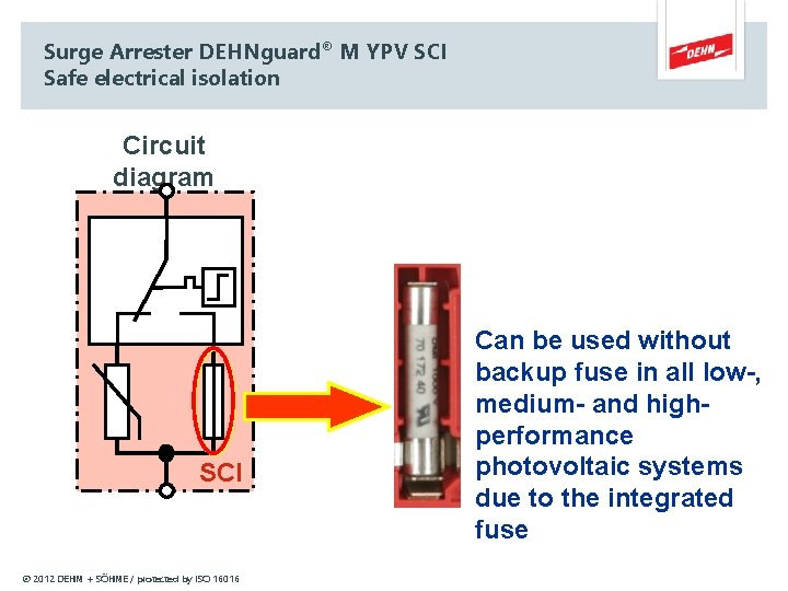 Surge Arrester DEHNguard® M YPV SCI Safe electrical isolation Circuit diagram SCI © 2012