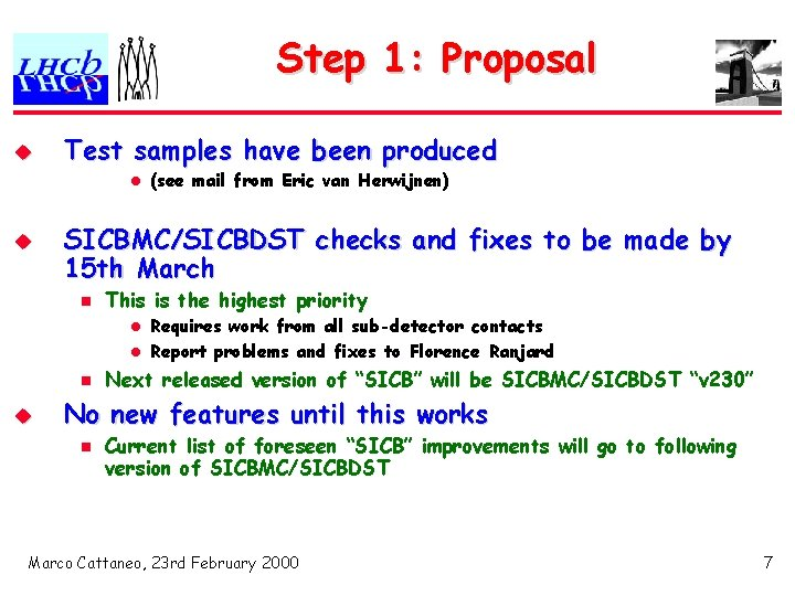 Step 1: Proposal u Test samples have been produced l u (see mail from